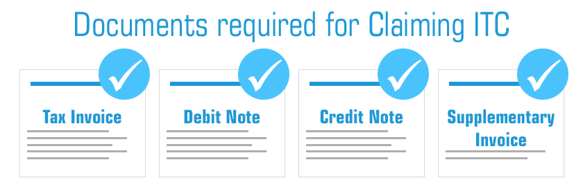 Documents required for Claiming ITC