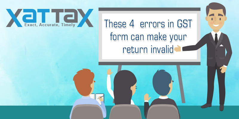 These 4 errors in GST return form can make your return invalid