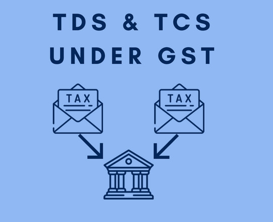 TDS and TCS under GST